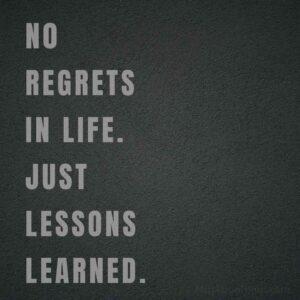 no regret life quotes