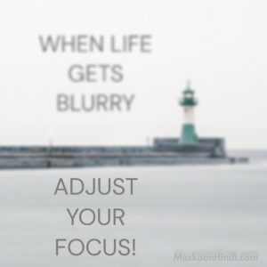 quotes on life focus