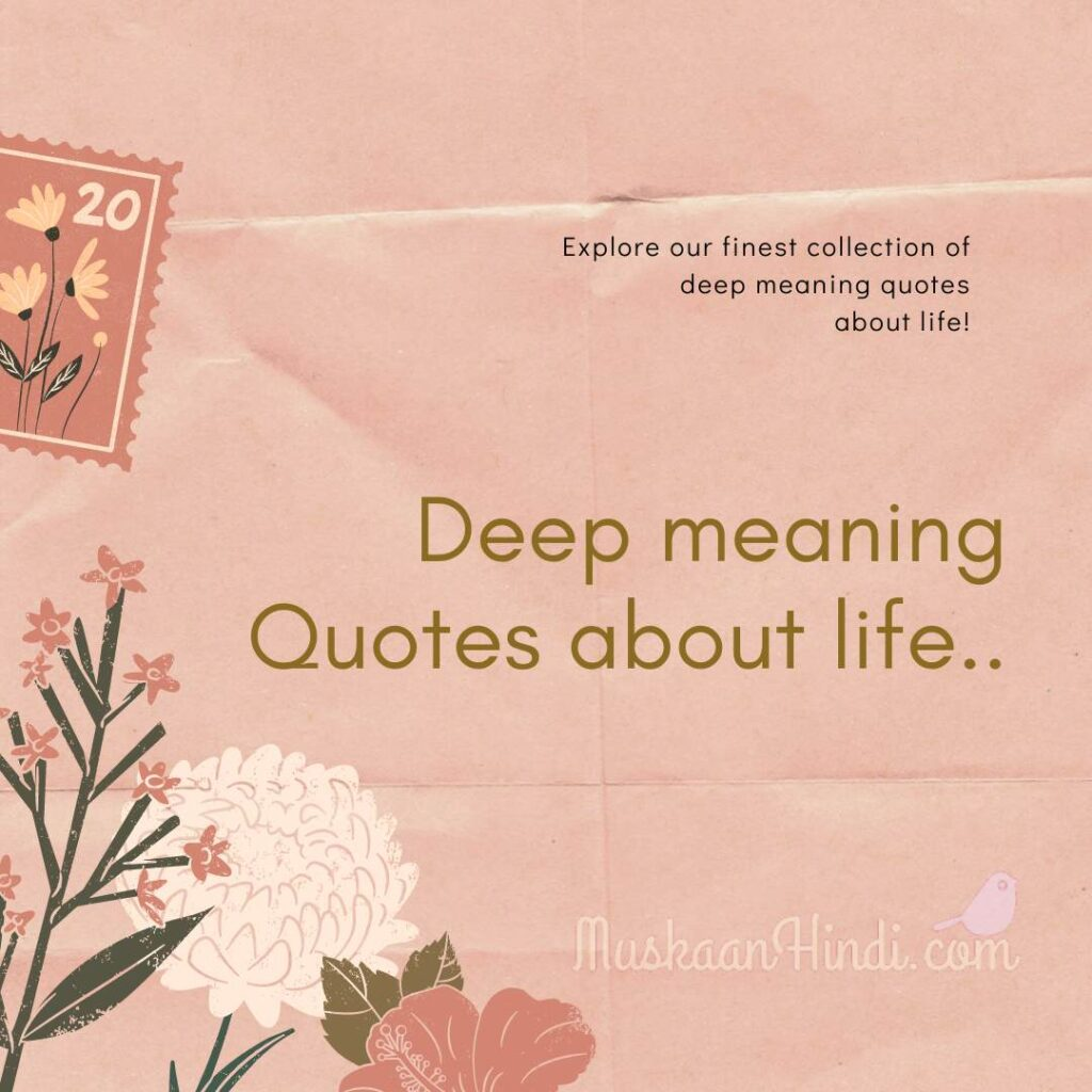 Powerful Deep Quotes about life